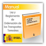 LEY Y REGLAMENTO DE ORDENACIÓN DE LOS TRANSPORTES TERRESTRES
