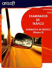 ACTUALIZACIÓN EXAMINADOR BLOQUE 3 NORMATIVA DE TRÁFICO